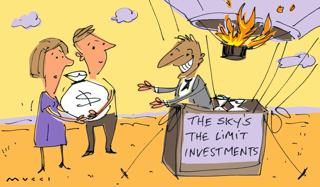 Cartoon of an unsuspecting couple holding a large bag of money. They are handing it to a man with a very large smile on his face who is greedily taking it as he stands in the basket of a hot air balloon. The balloon is ready for take off and a sign on the side reads: 'The sky's the limit investments'.