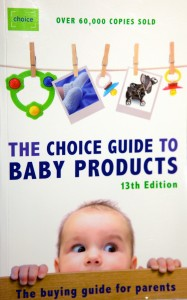 Photo of the cover of the Choice Guide to Baby Products.